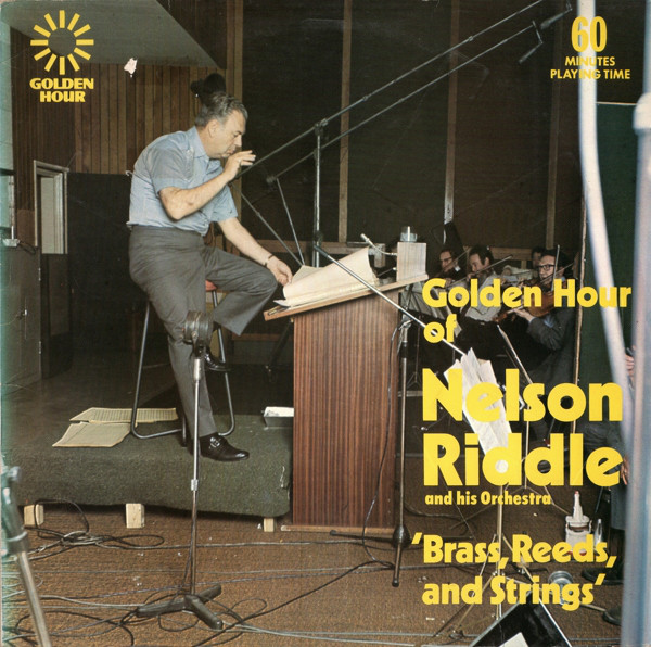 Nelson Riddle And His Orchestra Golden Hour Of Nelson Riddle And His Orchestra - 'Brass, Reeds And Strings'