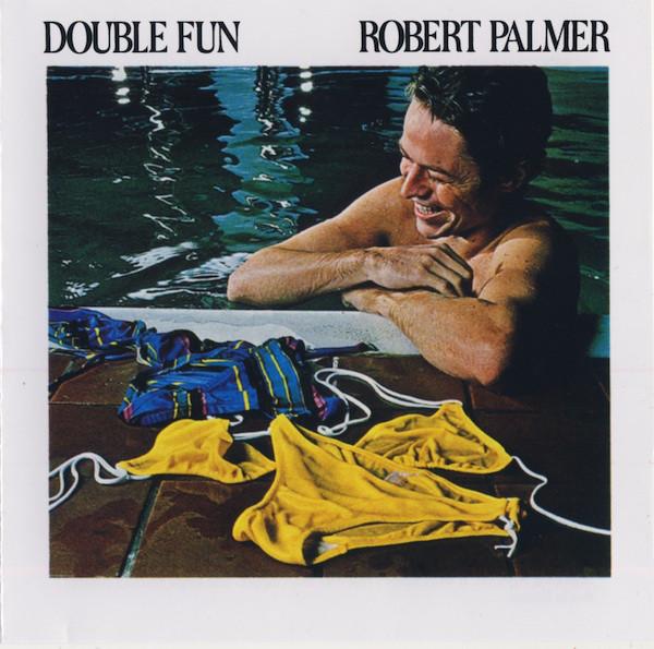 Palmer, Robert Double Fun CD