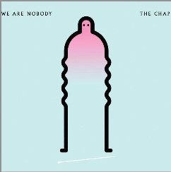Chap (The) We Are Nobody