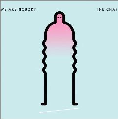Chap (The) We Are Nobody Vinyl