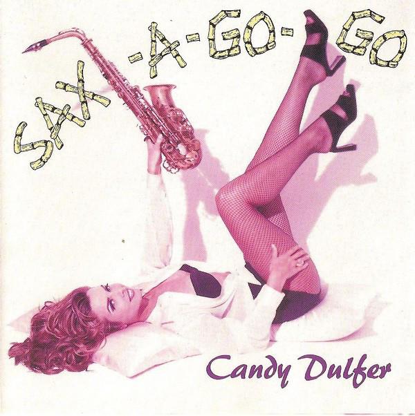 Dulfer, Candy Sax-A-Go-Go