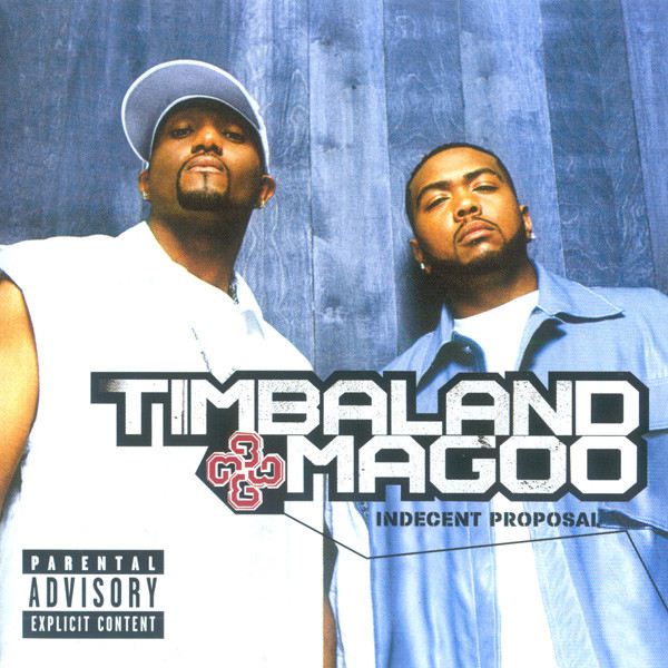Timbaland & Magoo Indecent Proposal