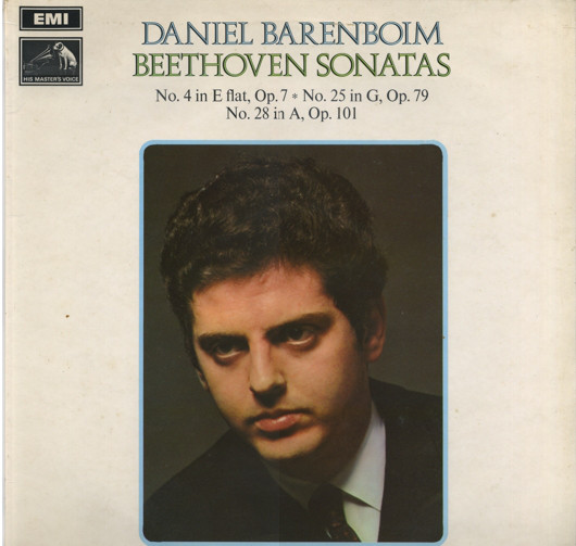 Beethoven - Daniel Barenboim Beethoven Sonatas: No. 4 In E Flat, Op. 7; No. 28 In A, Op. 101; No. 25 In G, Op. 79
