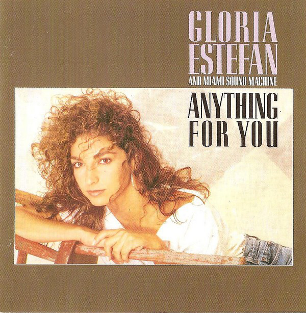 Estefan, Gloria Anything For You