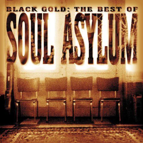 Soul Asylum Black Gold: The Best Of Soul Asylum