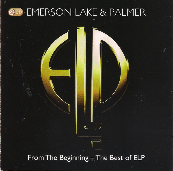 Emerson Lake & Palmer From The Beginning - The Best Of Emerson Lake & Palmer