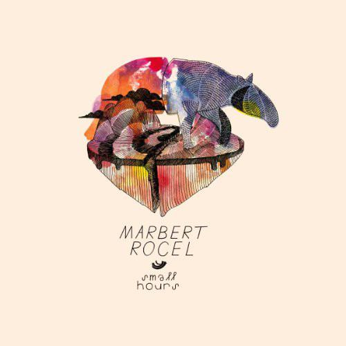 Marbert Rocel Small Hours Vinyl