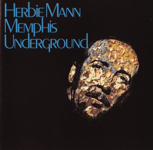 Mann, Herbie Memphis Underground