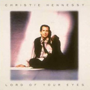 Hennessey, Christie Lord Of Your Eyes CD