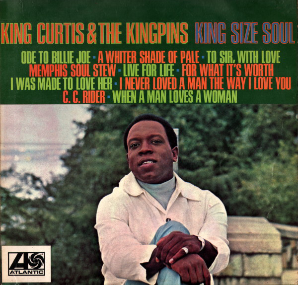King Curtis & The Kingpins King Size Soul