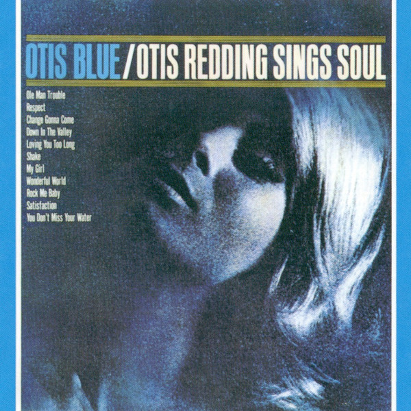 Redding, Otis Otis Blue - Otis Redding Sings Soul