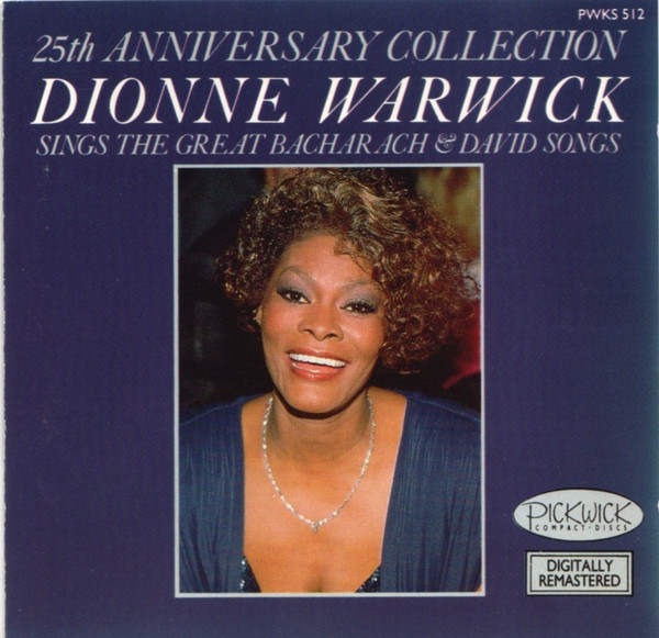 Warwick, Dionne  25th Anniversary Collection: Dionne Warwick Sings The Great Bacharach & David Songs