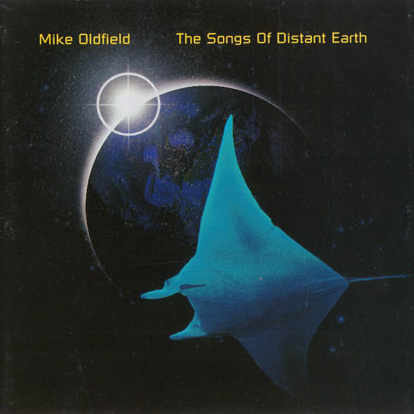 Oldfield, Mike The Songs Of Distant Earth