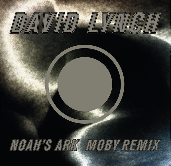Lynch, David Noah's Ark (Moby Remix)