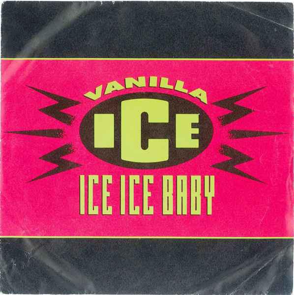 Vaniila Ice Ice Ice Baby