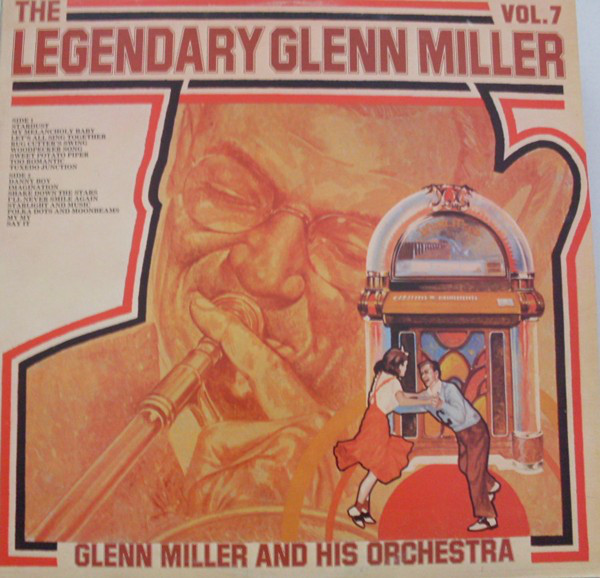 Glenn Miller And His Orchestra The Legendary Glenn Miller Vol.7 Vinyl