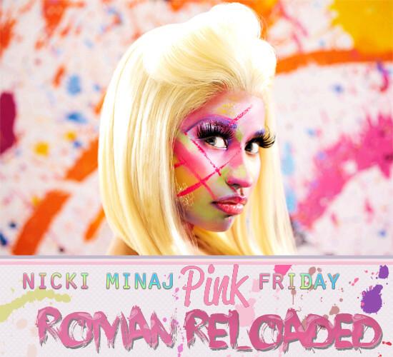 Minaj, Nicki Pink Friday Roman Reloaded