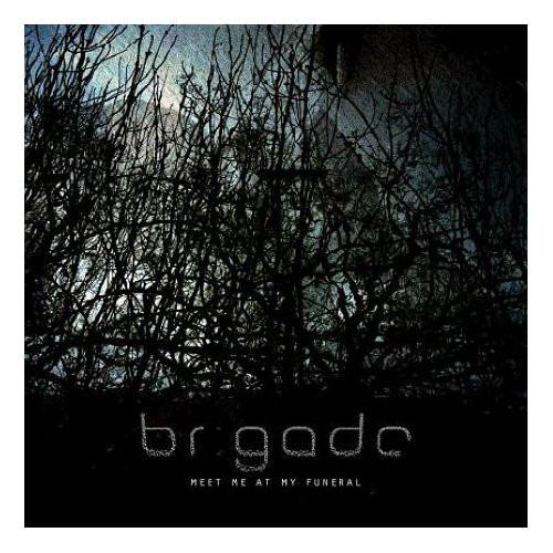 Brigade Meet Me At My Funeral Vinyl