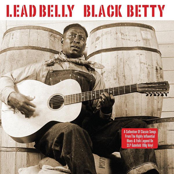 Lead Belly Black Betty