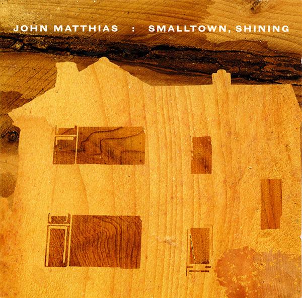 Matthias, John Smalltown, Shining