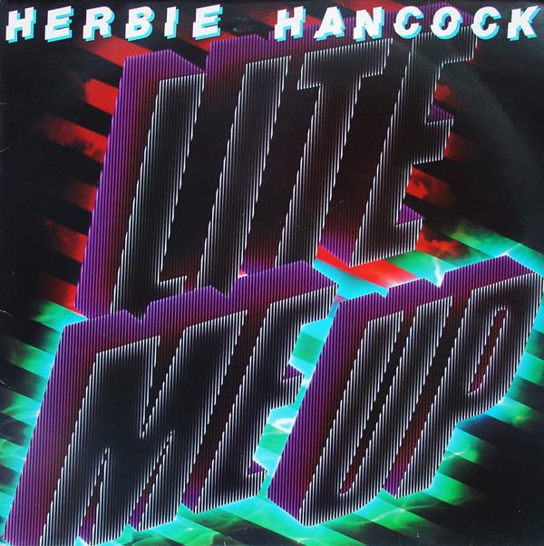 Hancock, Herbie Lite Me Up
