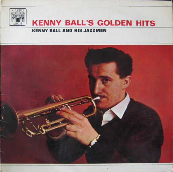 Kenny Ball And His Jazzmen Kenny Ball's Golden Hits