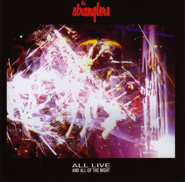 Stranglers (The) All Live & All Of The Night