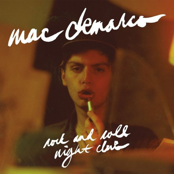 Mac Demarco Rock And Roll Night Club