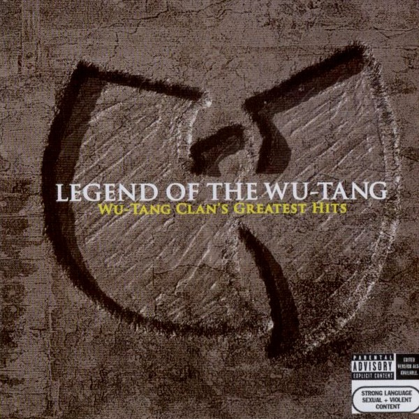 Wu-Tang Clan's Greatest Hits Legend Of The Wu-Tang