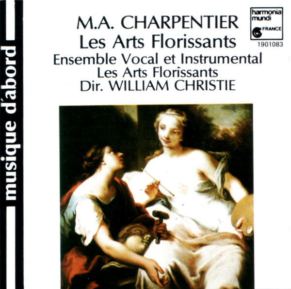 Charpentier - Ensemble Vocal Et Instrumental Les Arts Florissants, William Christie Les Arts Florissants Vinyl