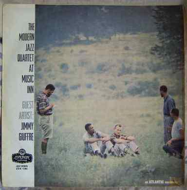The Modern Jazz Quartet At Music Inn   The Modern Jazz Quartet Guest Artist: Jimmy Giuffre  Vinyl