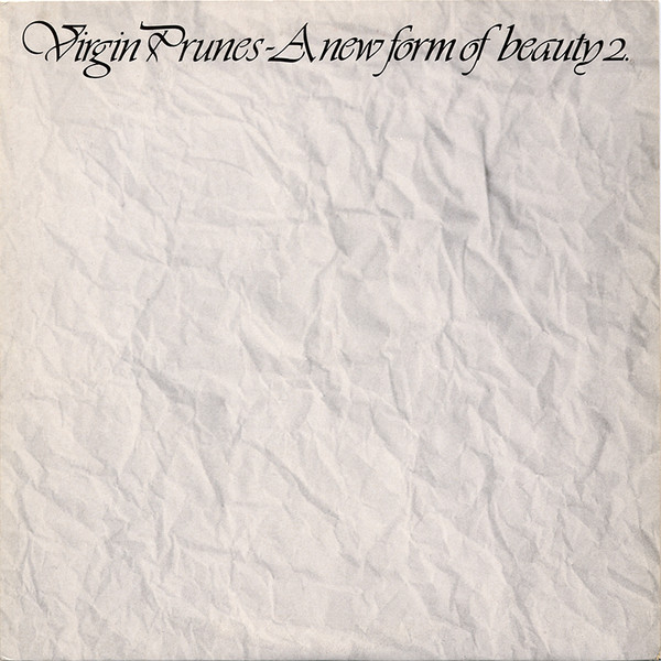 Virgin Prunes A new form of beauty 2.