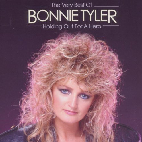 Tyler, Bonnie The Very Best Of - Holding Out For A Hero