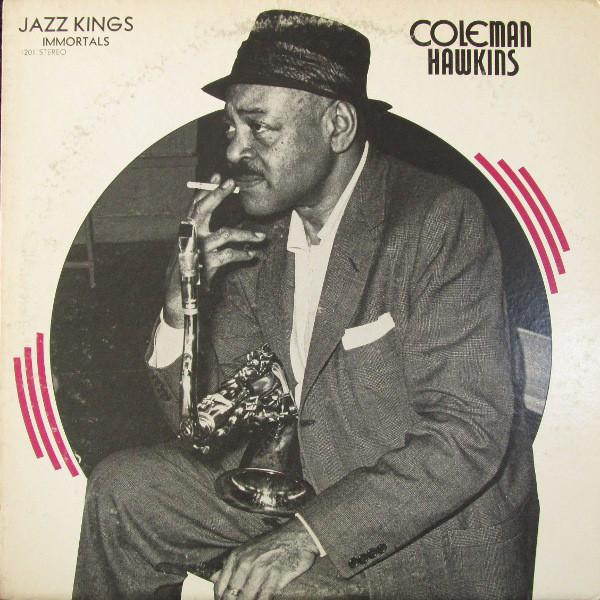 Hawkins, Coleman Jazz Kings - Coleman Hawkins