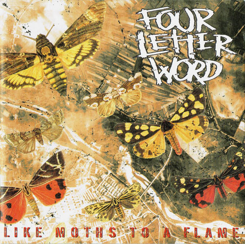 Four Letter Word Like Moths To A Flame CD