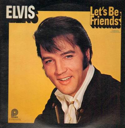 Presley, Elvis Let's Be Friends Vinyl