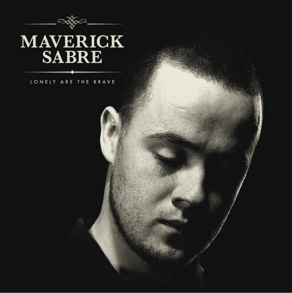 Sabre, Maverick Lonely Are The Brave CD