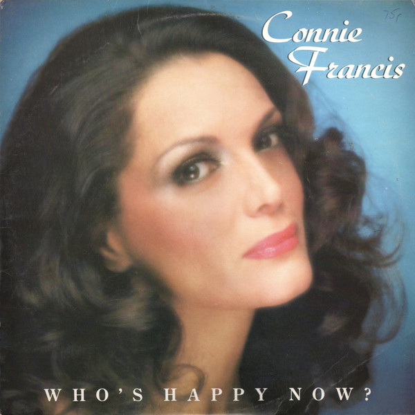 Francis, Connie Who's Happy Now? Vinyl