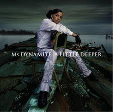 Ms. Dynamite A Little Deeper CD