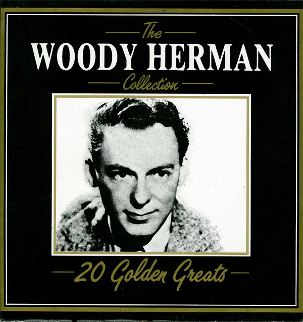 Herman, Woody The Woody Herman Collection 20 Golden Greats Vinyl