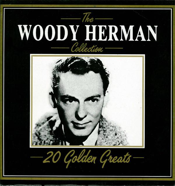 Herman, Woody 20 Golden Greats