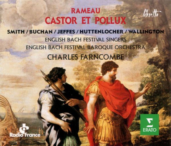 Rameau - Smith, Buchan, Jeffes, Huttenlocher, Wallington, English Bach Festival Baroque Orchestra, Charles Farncombe Castor Et Pollux Vinyl