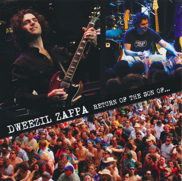 Zappa, Dweezil Return Of The Son Of...