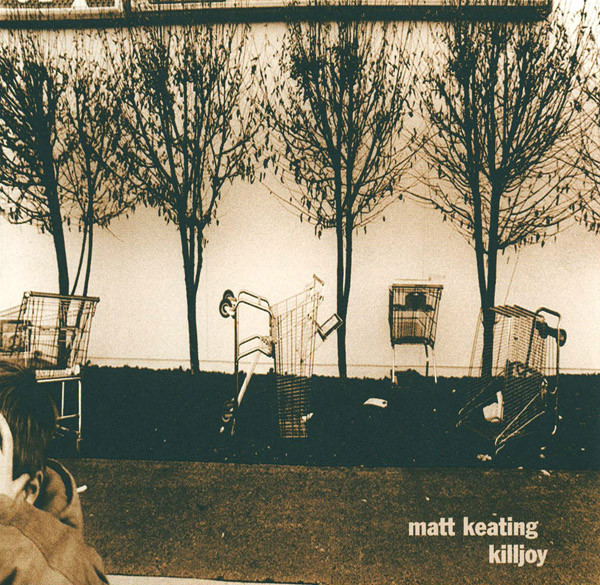 Keating, Matt Killjoy CD