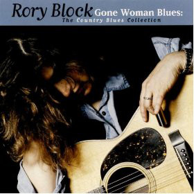 Block, Rory Gone Woman Blues The Country Blues Collection CD