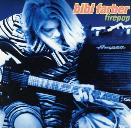 Farber, Bibi Firepop CD