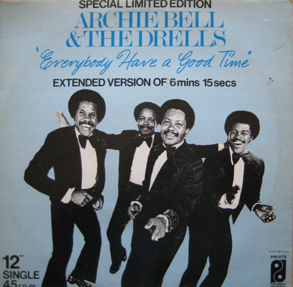 Bell, Archie & The Drells Everybody Have A Good Time