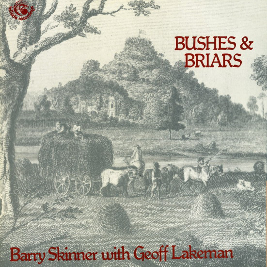 Barry Skinner With Geoff Lakeman Bushes & Briars Vinyl