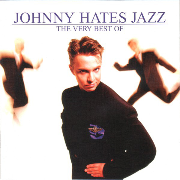 Johnny Hates Jazz The Very Best Of