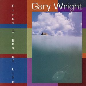 Wright, Gary First Signs Of Life CD